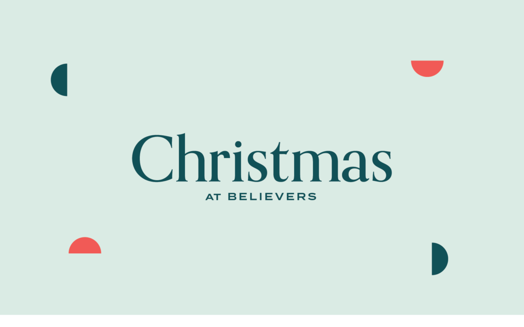 Christmas 2020  at Believers